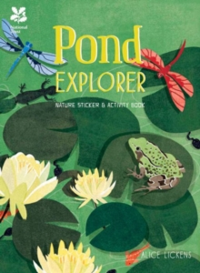 Pond Explorer : Nature Sticker & Activity Book, Paperback Book