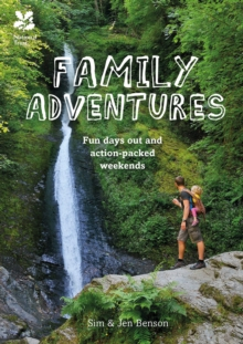 Amazing Family Adventures : Fun Days Out and Action-Packed Weekends, Paperback Book