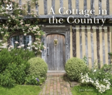 A Cottage in the Country : Inspirational Hideaways, Hardback Book