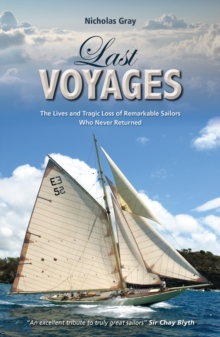 Last Voyages - The Lives and Tragic Loss of Remarkable Sailors Who Never Returned, Paperback / softback Book