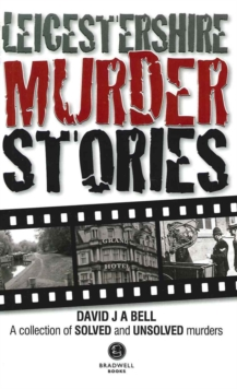 Leicestershire Murder Stories, Paperback / softback Book