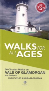 Walks for All Ages Vale of Glamorgan : And Bridgend, Paperback Book