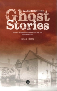 Warwickshire Ghost Stories, Paperback Book