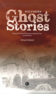 Wiltshire Ghost Stories, Paperback Book