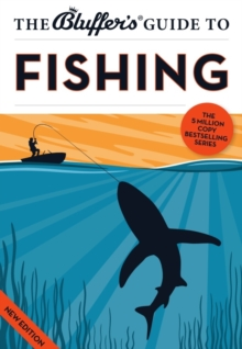 The Bluffer's Guide to Fishing, Paperback Book
