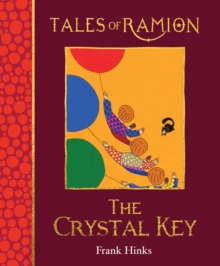 The Crystal Key : Tales of Ramion, Paperback / softback Book