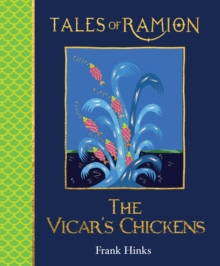 The Vicar's Chickens : Tales of Ramion, Paperback / softback Book