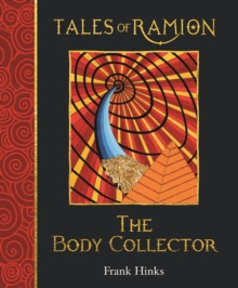 The Body Collector : Tales of Ramion, Hardback Book