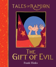 Gift of Evil, The, Hardback Book