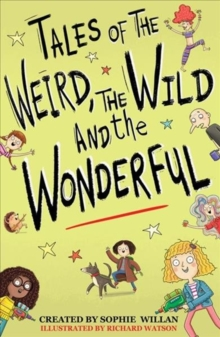 Tales of the Weird, the Wild and the Wonderful, Paperback Book