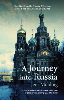 A Journey into Russia, Paperback / softback Book
