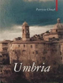 Umbria : The Heart of Italy, Paperback Book
