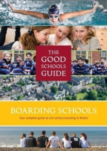 The Good Schools Guide Boarding Schools in the UK, Paperback / softback Book