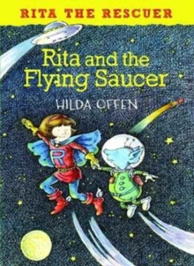 Rita and the Flying Saucer : Rita the Rescuer, Paperback / softback Book