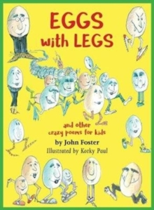 Eggs with legs : and other crazy poems for kids, Paperback Book