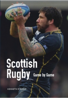 Scottish Rugby, Paperback / softback Book
