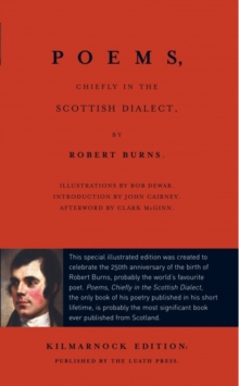 Poems, Chiefly in the Scottish Dialect : The Luath Kilmarnock Edition, Paperback Book