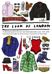 The Look of London : An Illustrated Guide to the City's Most Influential Fashion Spots, 1950-2000, Sheet map, folded Book