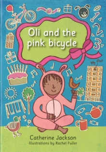 Oli and the Pink Bicycle, Paperback Book