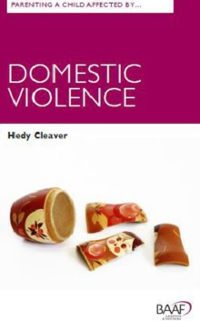 Parenting A Child Affected by Domestic Violence, Paperback Book