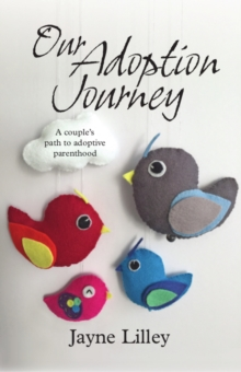 Our Adoption Journey, Paperback Book
