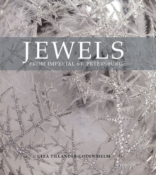 Jewels from Imperial St Petersburg, Paperback / softback Book