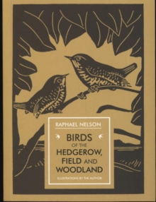 Birds of the Hedgerow, Field and Woodland, Paperback Book