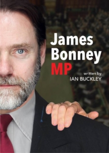 James Bonney M.P., Paperback Book