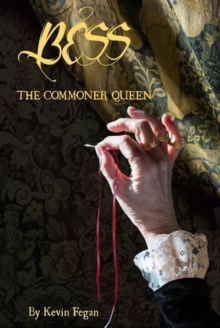 Bess : The Commoner Queen, Paperback Book