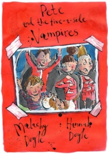 Pete and the Five-a-Side Vampires, Paperback Book