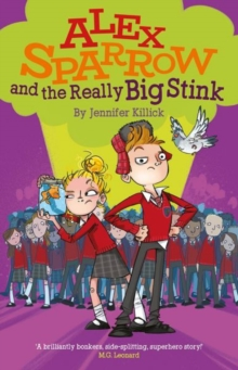 Alex Sparrow and the Really Big Stink, Paperback Book