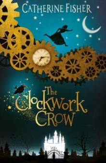 The Clockwork Crow, Paperback / softback Book