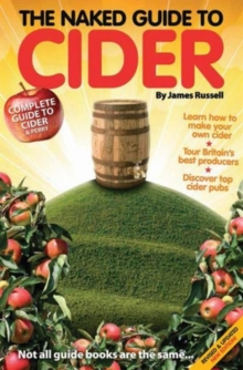 The Naked Guide to Cider : Not All Guide Books are the Same, Paperback Book