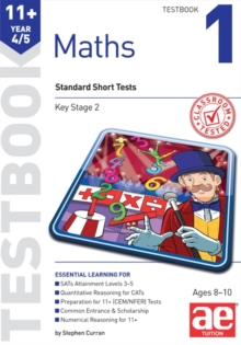 11+ Maths Year 4/5 Testbook 1 : Standard Short Tests, Paperback Book