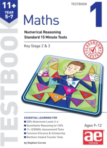 11+ Maths Year 5-7 Testbook 1 : Numerical Reasoning Standard 15 Minute Tests, Paperback Book