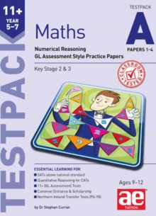 11+ Maths Year 5-7 Testpack A Papers 1-4 : Numerical Reasoning GL Assessment Style Practice Papers, Paperback / softback Book