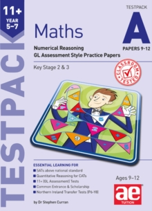 11+ Maths Year 5-7 Testpack A Papers 9-12 : Numerical Reasoning GL Assessment Style Practice Papers, Paperback / softback Book