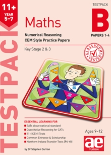 11+ Maths Year 5-7 Testpack B Papers 1-4 : Numerical Reasoning CEM Style Practice Papers, Paperback / softback Book