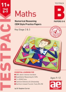 11+ Maths Year 5-7 Testpack B Papers 5-8 : Numerical Reasoning CEM Style Practice Papers, Undefined Book