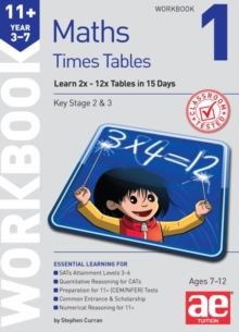 11+ Times Tables Workbook 1 : 15 Day Learning Programme for 2x - 12x Tables, Mixed media product Book