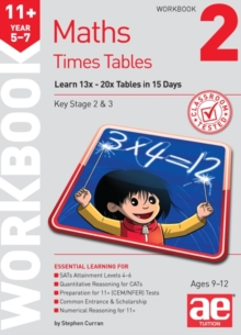11+ Times Tables Workbook 2 : 15 Day Learning Programme for 13x - 20x Tables, Mixed media product Book