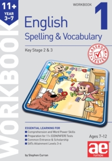 11+ Spelling and Vocabulary Workbook 1 : Foundation Level, Paperback Book