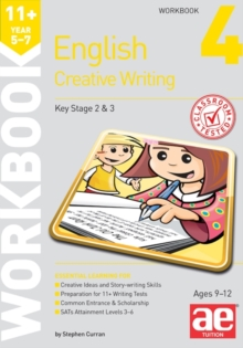 11+ Creative Writing Workbook 4 : Creative Writing and Story-Telling Skills, Paperback Book
