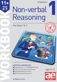 11+ Non-Verbal Reasoning Year 5-7 Workbook 1 : Including Multiple Choice Test Technique, Paperback Book