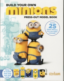 Build Your Own Minions Press-Out Model Book, Hardback Book