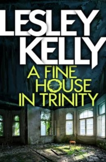 A Fine House in Trinity, Paperback Book
