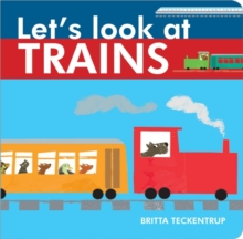 Let's Look at Trains, Board book Book