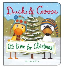 Duck and Goose it's Time for Christmas, Board book Book