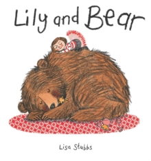 Lily and Bear, Paperback Book
