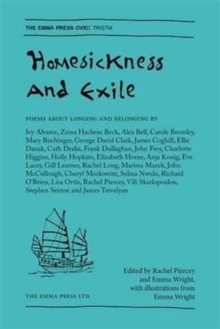 The Homesickness and Exile : Poems About Longing and Belonging, Paperback / softback Book